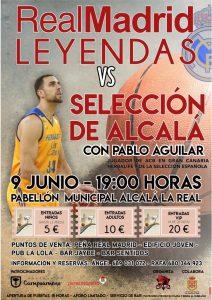 Real Madrid Leyendas vs Selección de Alcalá con Pablo Aguilar @ Pabellón Municipal de Alcalá la Real
